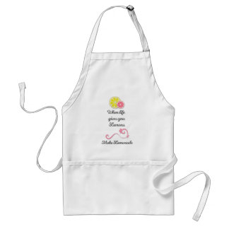 When Life Gives You Lemons Quote Standard Apron