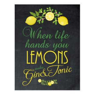When life hands you lemons make gin postcard
