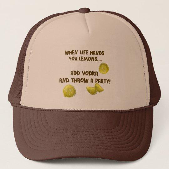 When life hands you lemons trucker hat