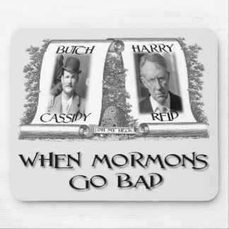 When Mormons go Bad Harry Reid Mouse Pad