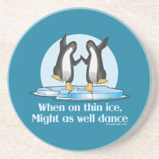 When On Thin Ice Penguins Funny Design Coaster
