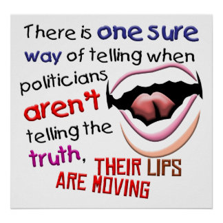 When Politicians Tell the Truth Poster