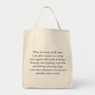 WHEN THE STORMS OF LIFE COME GROCERY TOTE BAG