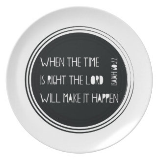 When The Time is Right Plates