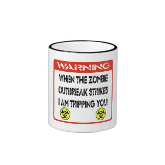 When the zombie outbreak strikes I am tripping you Coffee Mugs