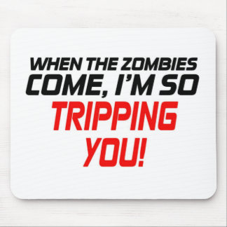 When the zombies come - Funny Design Mouse Pad