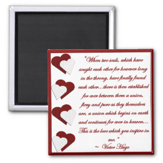 When Two Souls... Victor Hugo Quote Magnet