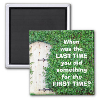 When Was the LAST TIME Refrigerator Magnets