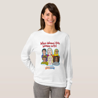 When Women Vote, Women WIN long sleeve t-shirt