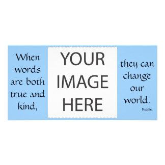 When words are both true Photo Card