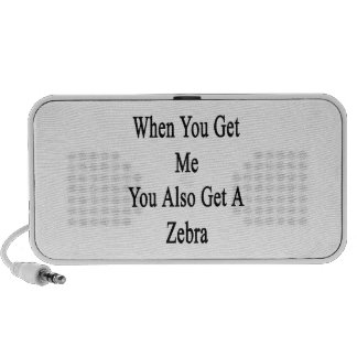 When You Get Me You Also Get A Zebra iPod Speaker
