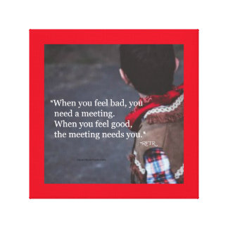 When You Need a Meeting - Canvas Print 12x12