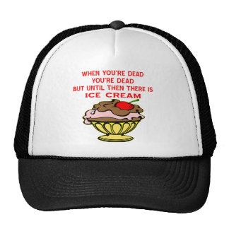When You re Dead You re Dead Until Then Ice Cream Mesh Hat