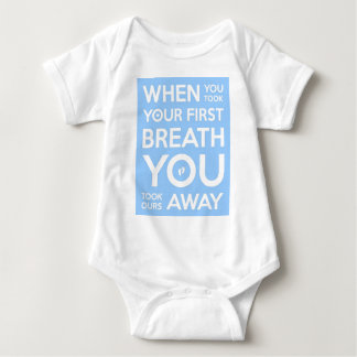 WHEN YOU TOOK YOUR FIRST BREATH...Subway Style Art Tshirts