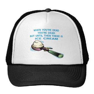 When You're Dead You're Dead Until Then Ice Cream Cap