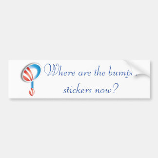 Where are the bumperstickers now? bumper sticker