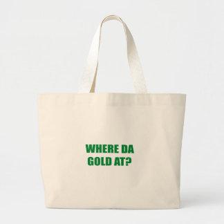 WHERE DA GOLD AT? JUMBO TOTE BAG