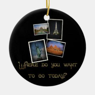 Where Do You Want to Go? Christmas Ornament