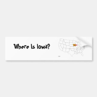 Where Is Iowa? Bumper Sticker