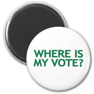 where is my vote (Iran Election) 6 Cm Round Magnet