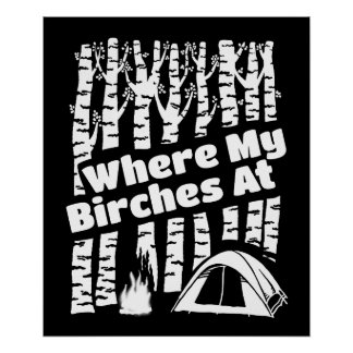Where My Birches At, Camping Tent Illustration Poster