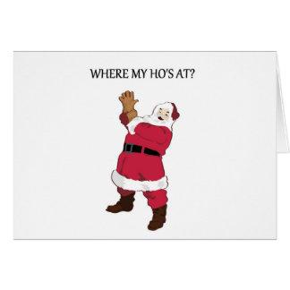 Where My Ho s At Greeting Card