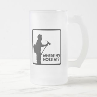 Where My Hoes At Frosted Glass Mug