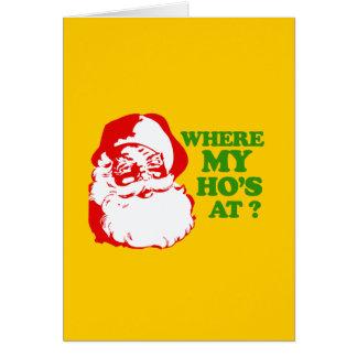 WHERE MY HOS AT? CARD