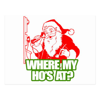 WHERE MY HOS AT -.png Postcard