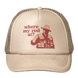 Where My Rod At? Trucker Hats