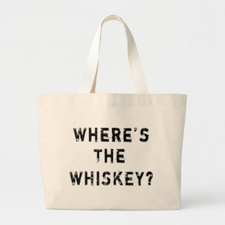 Where s The Whiskey Bag