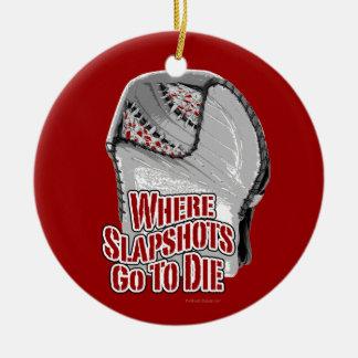 Where Slapshots Go To Die (Hockey) Round Ceramic Decoration
