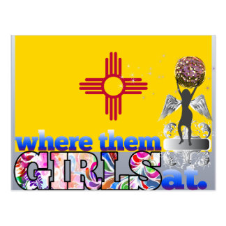 Where them New Mexican girls at? Postcard