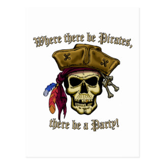 Where there be Pirates, there be a Party! Postcard