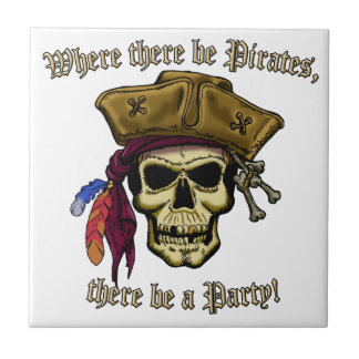 Where there be Pirates, there be a Party! Tile