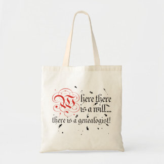 Where There Is A Will... Budget Tote Bag