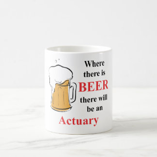 Where there is Beer - actuary Basic White Mug