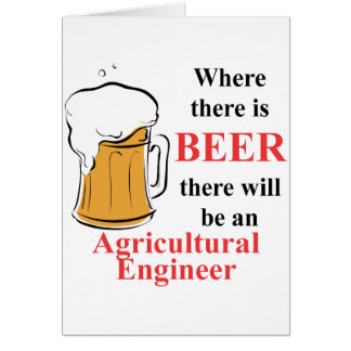 Where there is Beer - Agricultural Engineer Note Card