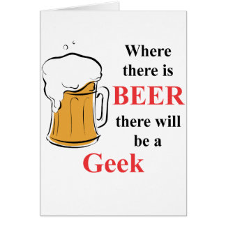 Where there is Beer - Geek Note Card