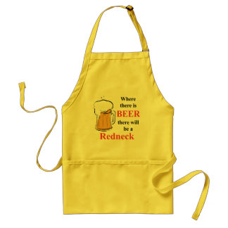 Where there is Beer - Redneck Adult Apron