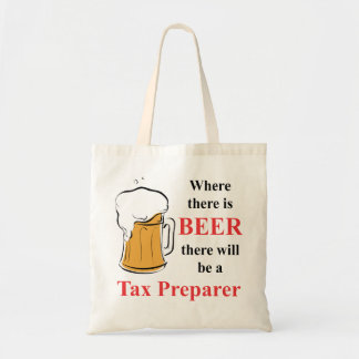 Where there is Beer - Tax Preparer Tote Bag