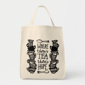 where there's tea there's hope grocery tote bag