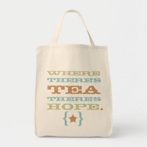 where there's tea there's hope tote TBA Tote Bags