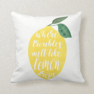 Where Troubles Melt Like Lemon Drops Throw Pillow