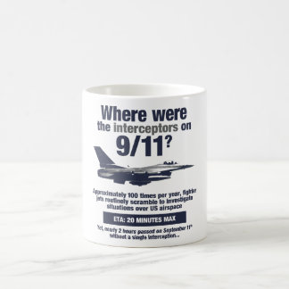 Where were the 911 interceptors? Coffee Mug
