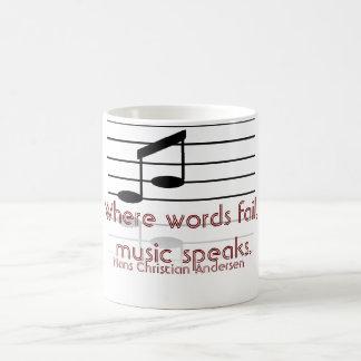 Where words fail -- Music quote - mug