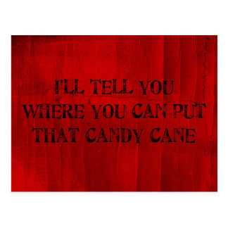 Where You Can Put That Candy Cane Postcard