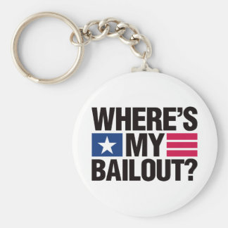 Wheres My Bailout - Black Basic Round Button Key Ring