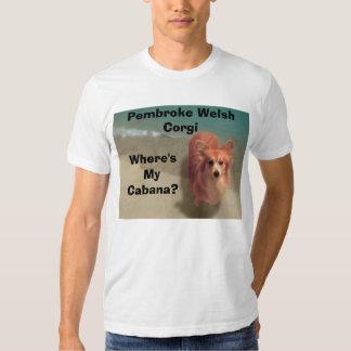 Where's My Cabana? T-shirts