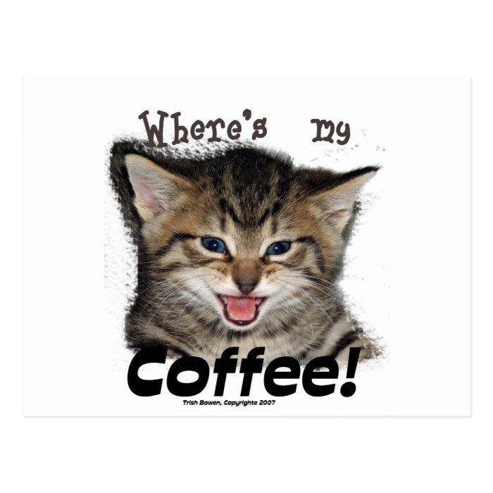 Where's my Coffee Cat Postcard